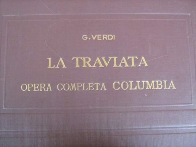 "Dischi 78 giri Columbia "" La Traviata"""