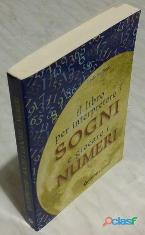 Il libro per interpretare i sogni e giocare i numeri di Leda