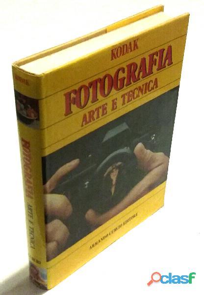 Kodak Fotografia Arte e Tecnica di Antonello Manno Edizione: