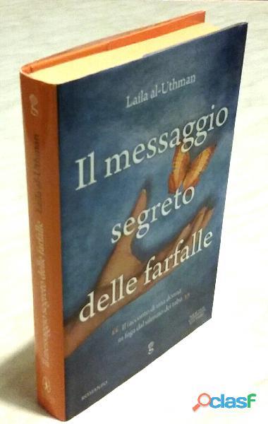 Il messaggio segreto delle farfalle di Al Uthman Laila;