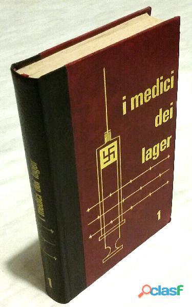 I Medici dei lager volume 1 di Philippe Aziz; Edizione