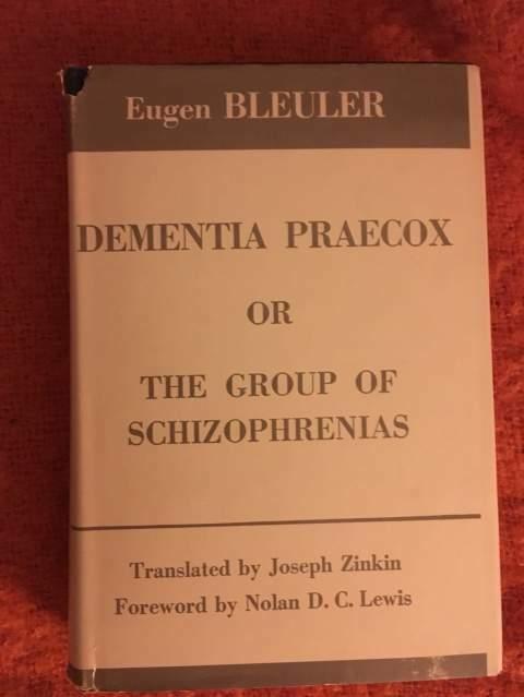 Bleuler - Dementia Praecox ()
