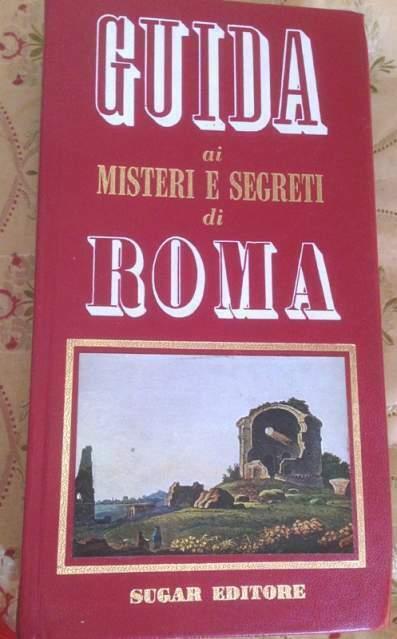 Guida ai misteri e segreti di roma Sugar