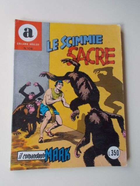 IL COMANDANTE MARK collana Araldo n.106 Le Scimmie Sacre
