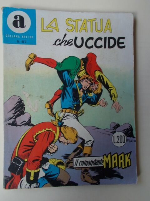 """IL COMANDANTE MARK collana Araldo n.67""""La Statua che"""