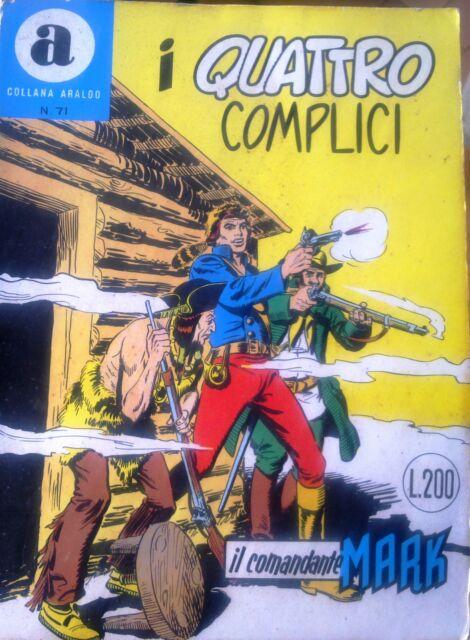 """IL COMANDANTE MARK collana Araldo n.71 """"I Quattro Complici"""""""