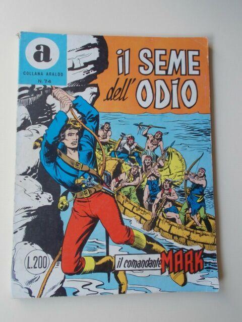 IL COMANDANTE MARK collana Araldo n.74 Il Seme dell'odio