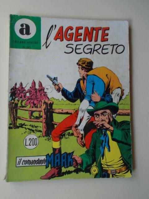 IL COMANDANTE MARK collana Araldo n.81 L'Agente Segreto