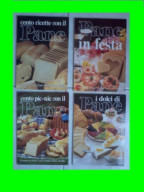 Libri mulino bianco cento ricette con il pane
