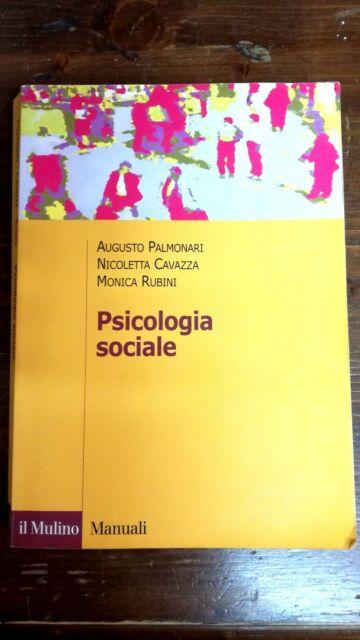 Palmonari Cavazza Rubini PSICOLOGIA SOCIALE Ed. il Mulino
