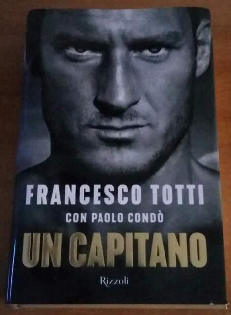 Francesco Totti: UN CAPITANO