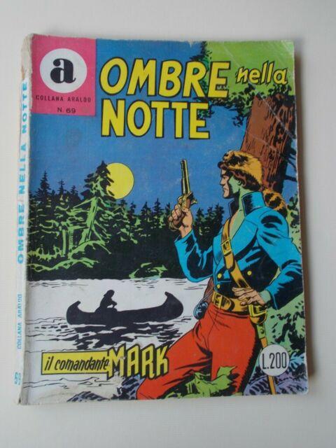 """IL COMANDANTE MARK collana Araldo n.69""""Ombre nella"""
