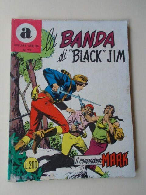 IL COMANDANTE MARK collana Araldo n.77 La Banda di Black Jim