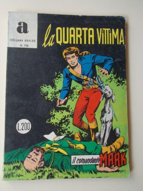 IL COMANDANTE MARK collana Araldo n.78 La Quarta Vittima