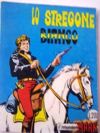 """IL COMANDANTE MARK numero 10 """"Lo Stregone Bianco"""" marzo 73"""