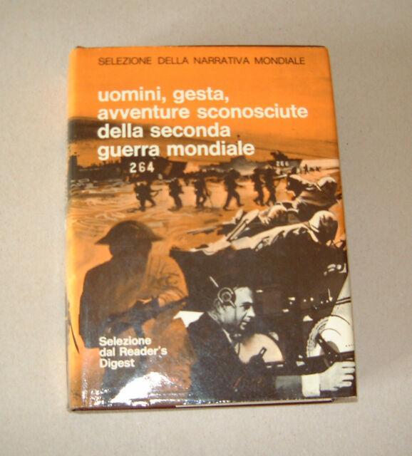 Uomini, gesta, avventure sconosciute della seconda W. W.