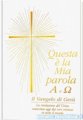 QUESTA E' LA MIA PAROLA - Il Vangelo di Gesù Torino