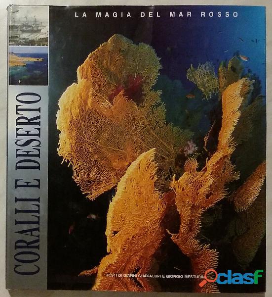 Coralli e deserto. La magia del Mar Rosso; Edizione White