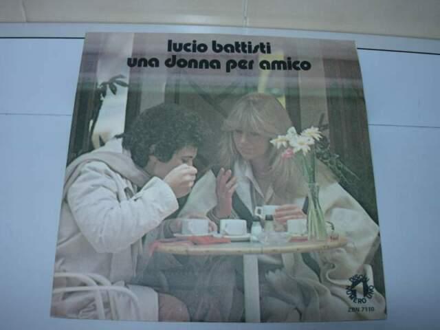 Lucio Battisti 45 giri Una donna per amico