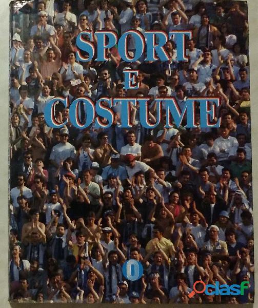Sport e Costume di vari autori; Ed.Arnoldo Mondadori