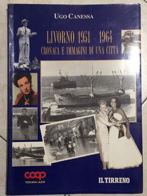 Livorno  cronache e immagini di una città