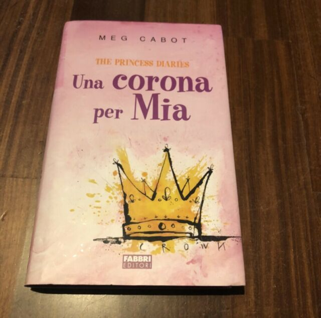 Una corona per Mia. The princess diaries.