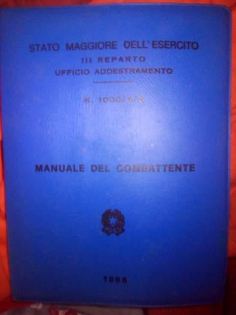 Manuale del combattente anni 80 esercito italiano