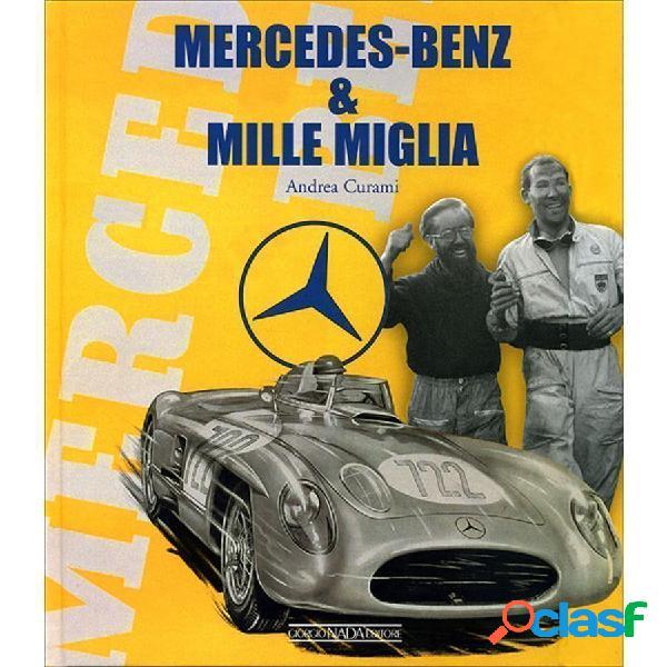 Libro Mercedes Benz & Mille Miglia
