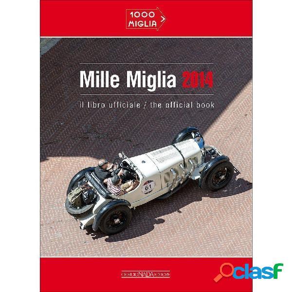 Libro Mille Miglia 2014