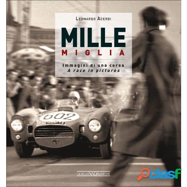 Libro Mille Miglia immagini di una corsa