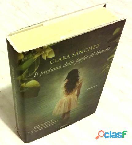 Il profumo delle foglie di limone di Clara Sánchez Ed: