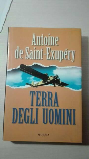 Terra degli uomini (Antoine de Saint Exupery)