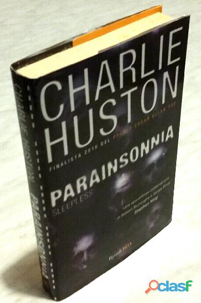 Parainsonnia di Charlie Huston; 1°Ed.Rizzoli, novembre 2010