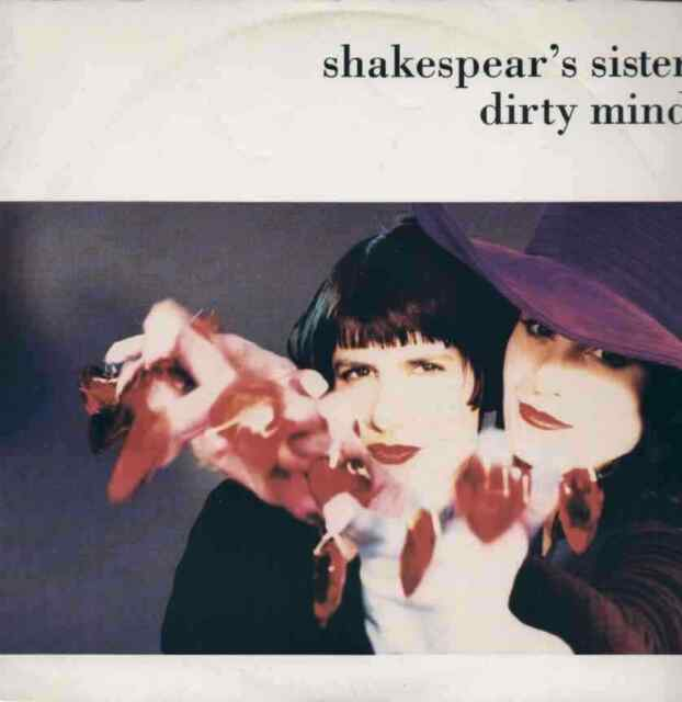 Shakespear's Sisters - Dirty Mind 12''