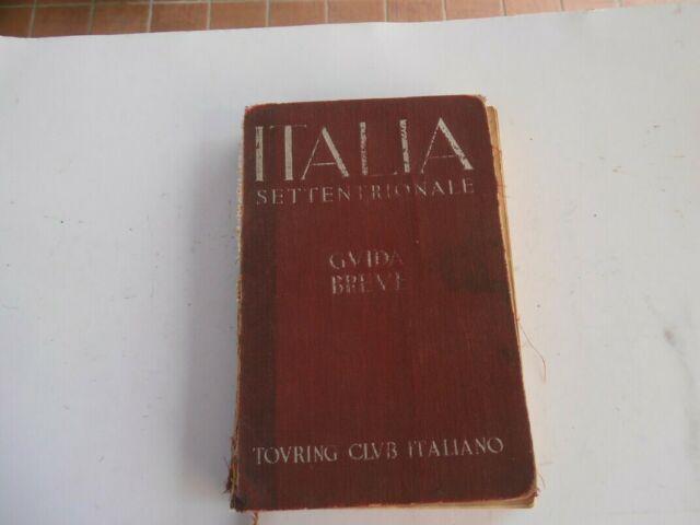 Guida breve italia settentrionale - anno